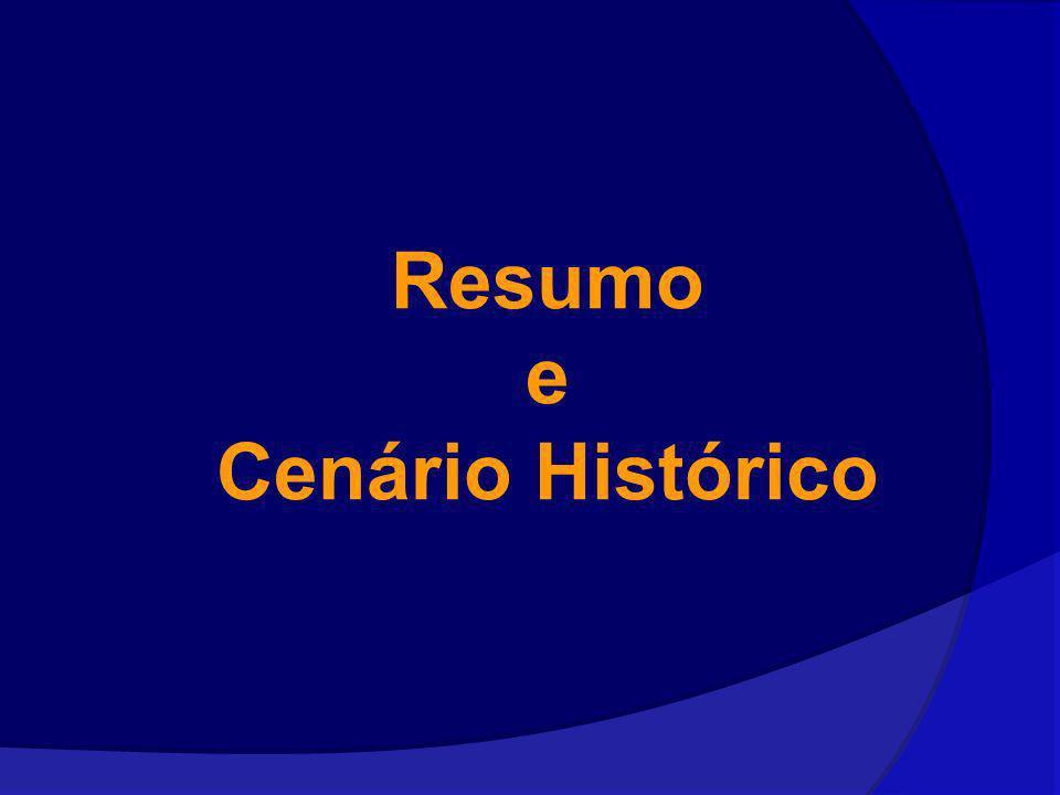 Resumo e Cenário Histórico