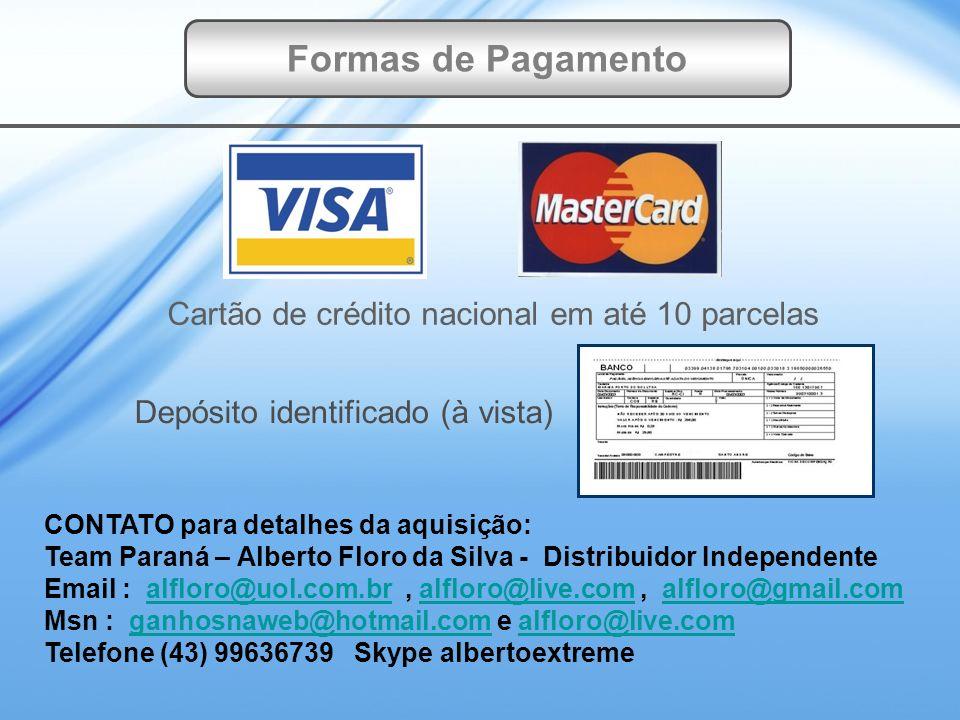 Depósito identificado (à vista) Cartão de crédito nacional em até 10 parcelas Formas de Pagamento CONTATO para detalhes da aquisição: Team Paraná – Al
