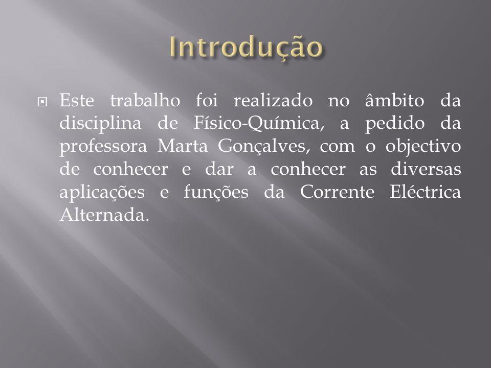 Este trabalho foi realizado no âmbito da disciplina de Físico-Química, a pedido da professora Marta Gonçalves, com o objectivo de conhecer e dar a con