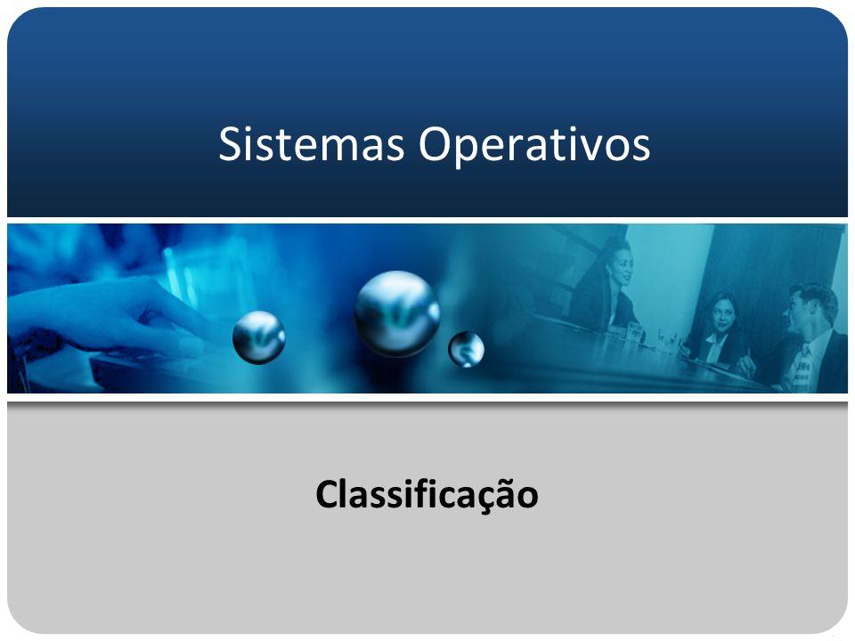 Sistemas Operativos Classificação