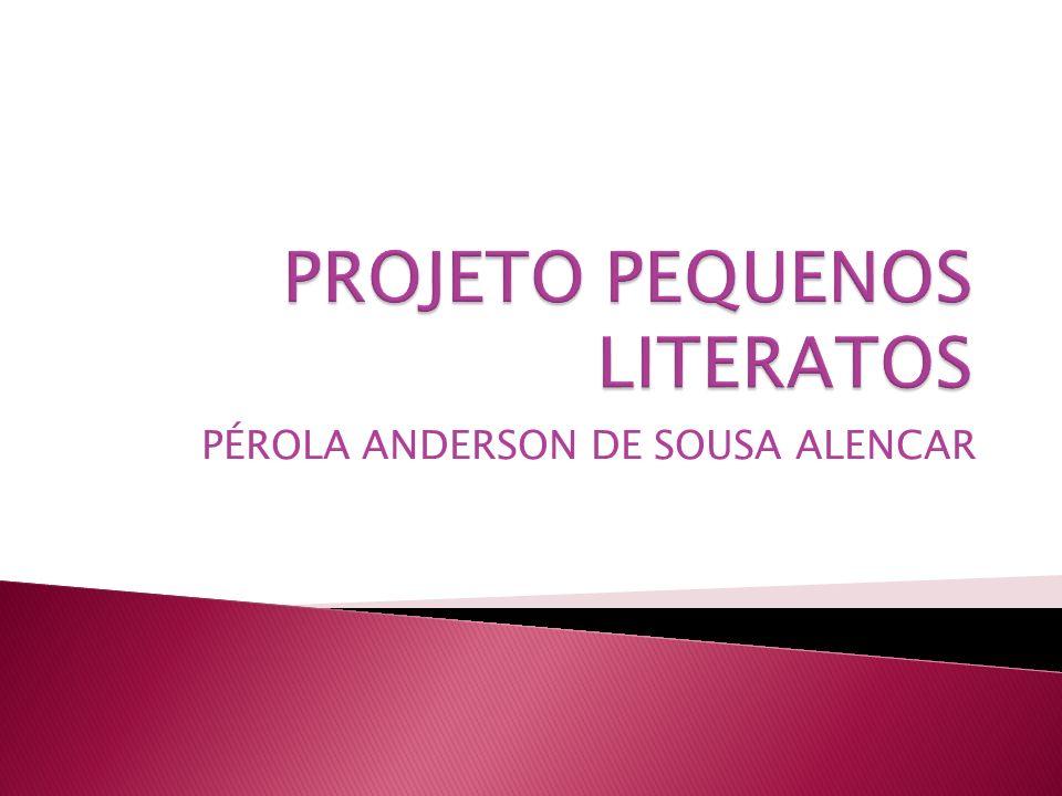 PÉROLA ANDERSON DE SOUSA ALENCAR