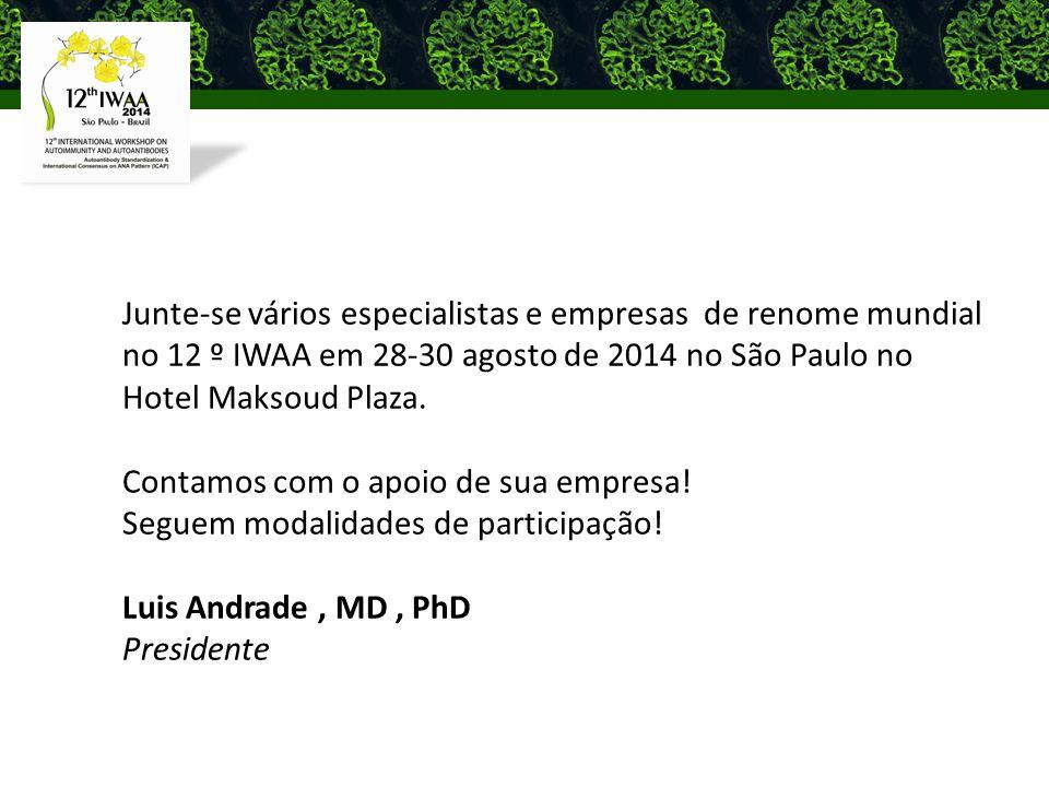 Junte-se vários especialistas e empresas de renome mundial no 12 º IWAA em 28-30 agosto de 2014 no São Paulo no Hotel Maksoud Plaza.