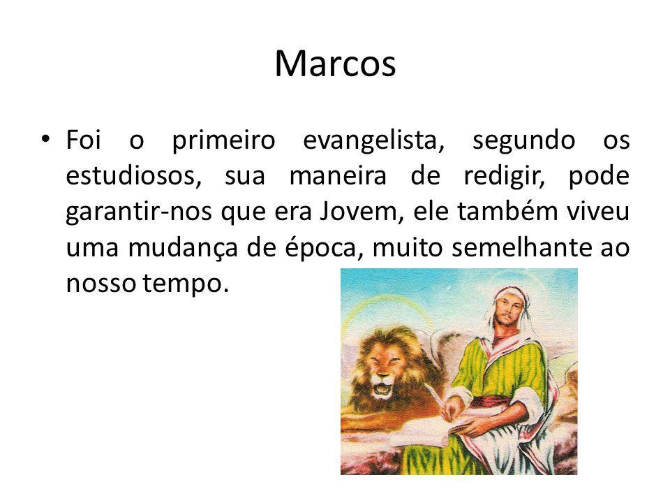 Marcos Foi o primeiro evangelista, segundo os estudiosos, sua maneira de redigir, pode garantir-nos que era Jovem, ele também viveu uma mudança de época, muito semelhante ao nosso tempo.