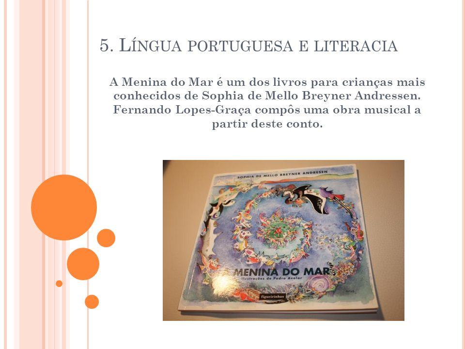 5. L ÍNGUA PORTUGUESA E LITERACIA