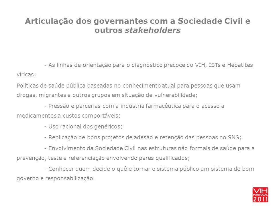 Articulação dos governantes com a Sociedade Civil e outros stakeholders - As linhas de orientação para o diagnóstico precoce do VIH, ISTs e Hepatites