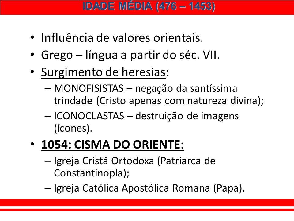 IDADE MÉDIA (476 – 1453) CATEDRAL DE SANTA SOFIA