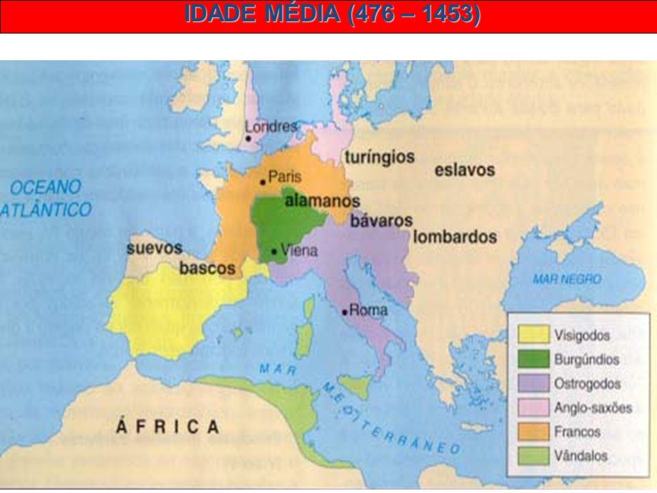 IDADE MÉDIA (476 – 1453) 2 – OS POVOS BÁRBAROS: Povos fora das fronteiras (sem cultura greco-romana). Germânicos – principal grupo (suevos, lombardos,