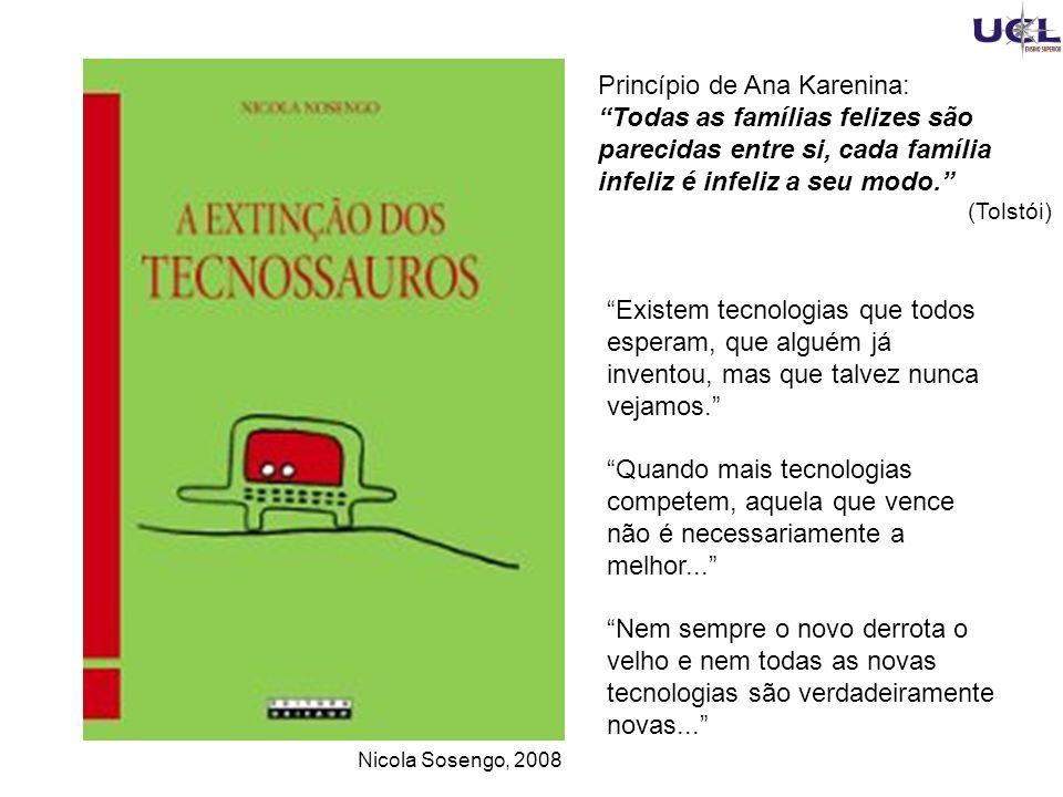 Nicola Sosengo, 2008 Princípio de Ana Karenina: Todas as famílias felizes são parecidas entre si, cada família infeliz é infeliz a seu modo.