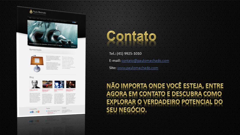 Tel.: (41) 9925-1010 E-mail: contato@paulomachado.comcontato@paulomachado.com Site: www.paulomachado.comwww.paulomachado.com
