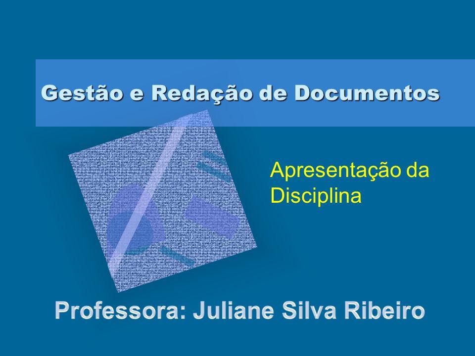 Gestão e Redação de Documentos Apresentação da Disciplina
