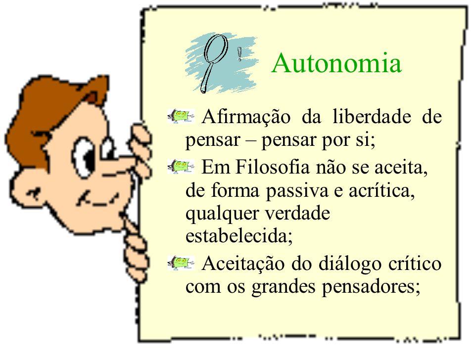 Especificidade da Filosofia Autonomia Radicalidade Historicidade Universalidade