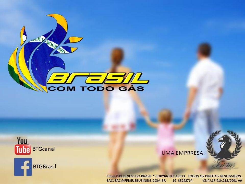 UMA EMPRRESA: FRISIUS BUSINESS DO BRASIL ® COPYRIGHT ©2013 TODOS OS DIREITOS RESERVADOS. SAC: SAC@FRISIUSBUSINESS.COM.BR 16 35242764 CNPJ:17.910.212/0