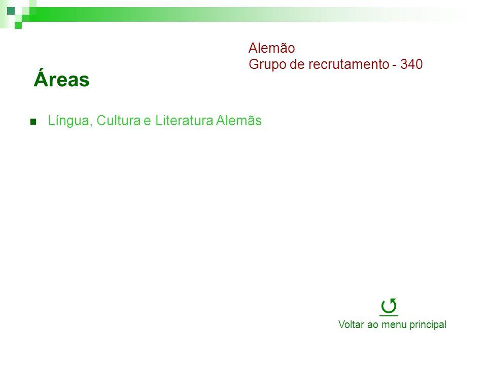 Áreas Língua, Cultura e Literatura Alemãs Alemão Grupo de recrutamento - 340 Voltar ao menu principal