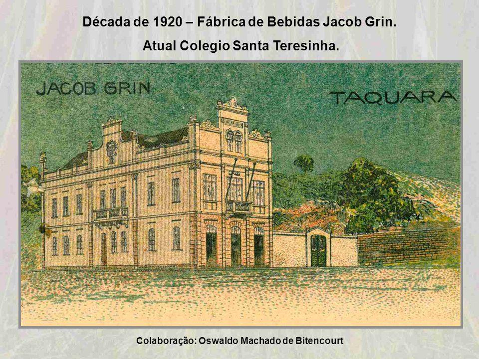 Década de 1920 – Igreja Católica Senhor Bom Jesus – Taquara Colaboração: Ana Lúcia Holmer Bauer Schweitzer