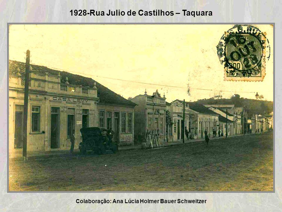 1925-Praça Marechal Deodoro da Fonseca – Taquara Colaboração: Ana Lúcia Holmer Bauer Schweitzer