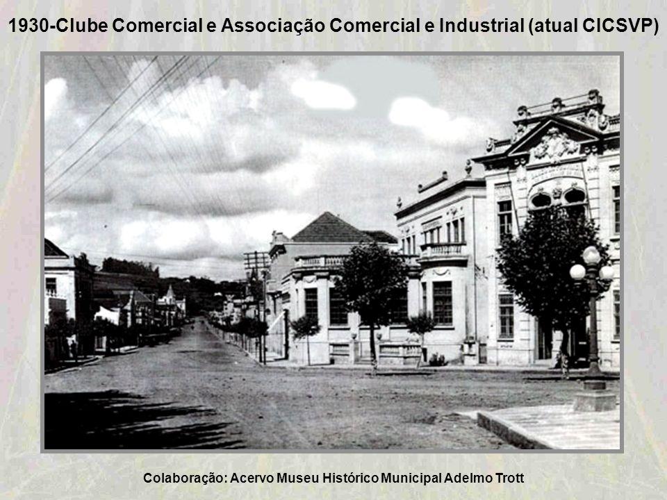 1925–Praça Marechal Deodoro da Fonseca – Taquara Colaboração: Ana Lúcia Holmer Bauer Schweitzer
