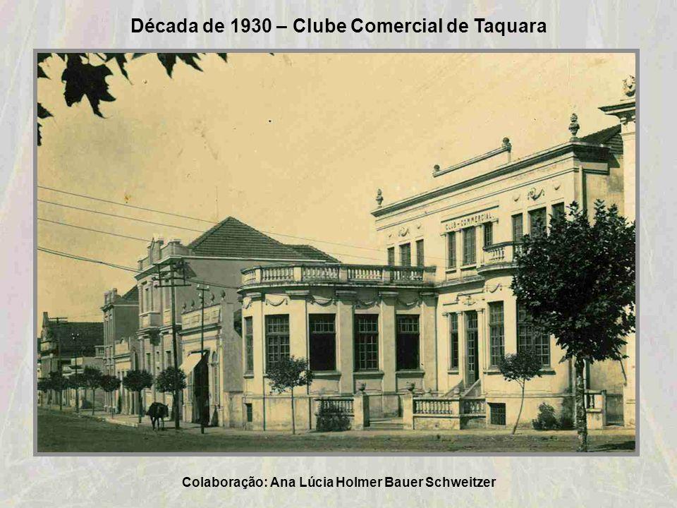 1930-Clube Comercial e Associação Comercial e Industrial (atual CICSVP) Colaboração: Acervo Museu Histórico Municipal Adelmo Trott
