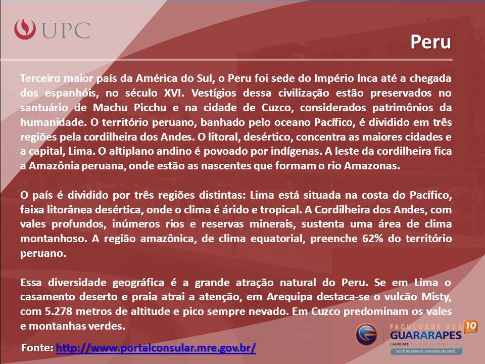 Peru Terceiro maior país da América do Sul, o Peru foi sede do Império Inca até a chegada dos espanhóis, no século XVI. Vestígios dessa civilização es
