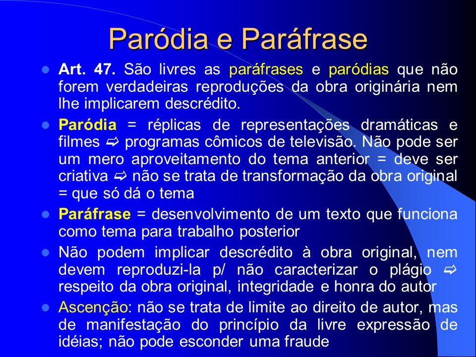 Paródia e Paráfrase Art.47.