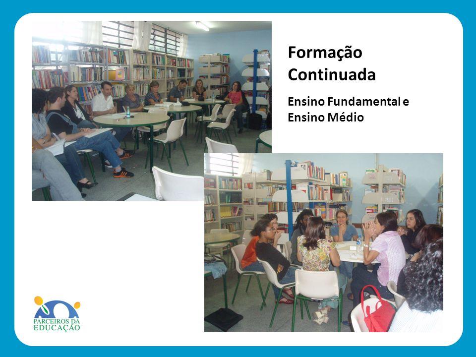 Formação Continuada Ensino Fundamental e Ensino Médio