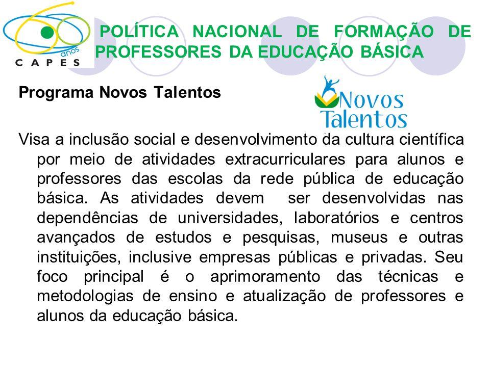 Programa Novos Talentos Visa a inclusão social e desenvolvimento da cultura científica por meio de atividades extracurriculares para alunos e professo