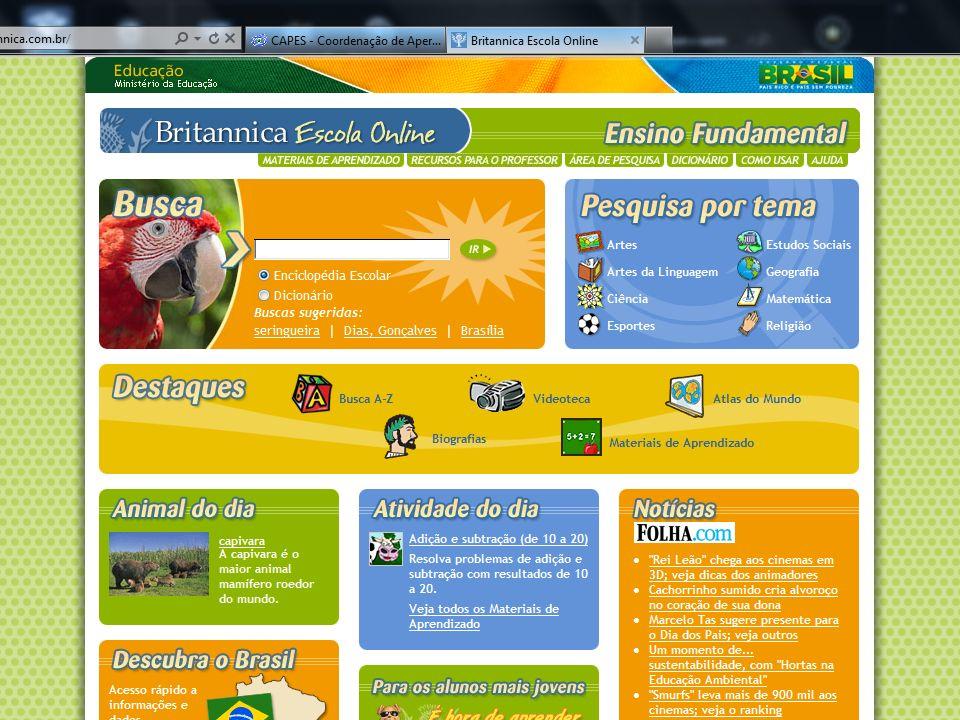 FORMAÇÃO SUPERIOR – LICENCIATURAS PORTAL Britannica on line, uma parceria com o Portal de Periódicos – é um portal para crianças de 6 a 11 anos;