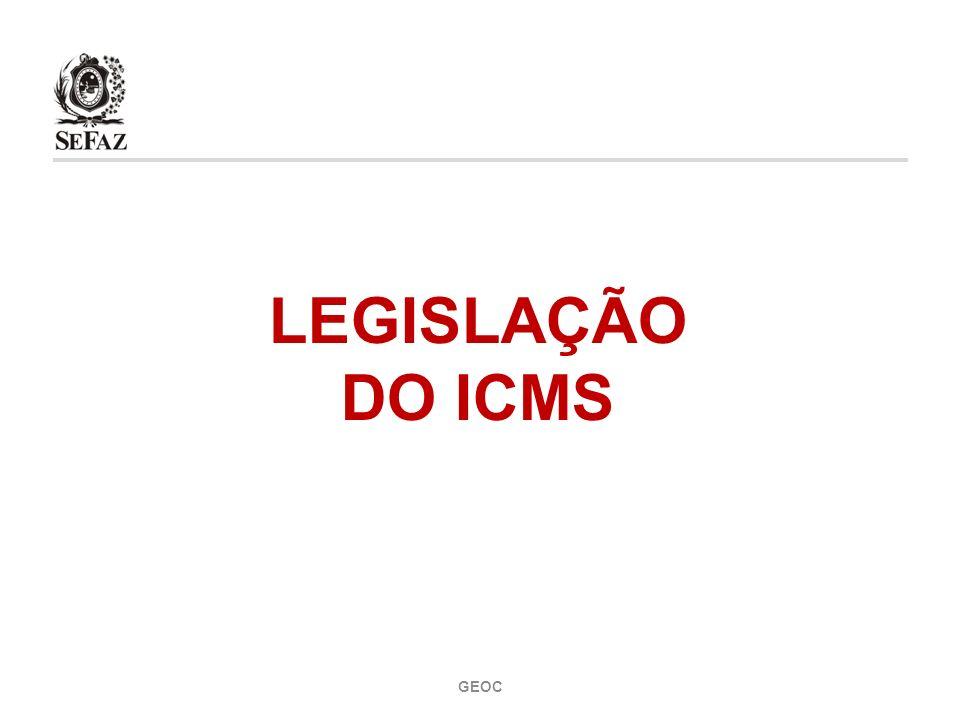 2 Base Legal Observações Iniciais Obrigação Tributária Hipótese de Incidência e Fato Gerador Incidência do ICMS Não Incidência e Imunidade Isenção Suspensão LEGISLAÇÃO DO ICMS CONTEÚDO GEOC