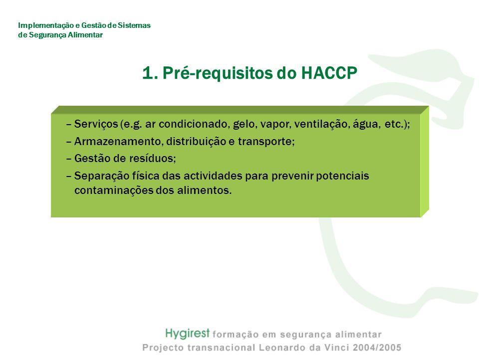 1.Pré-requisitos do HACCP –Serviços (e.g.