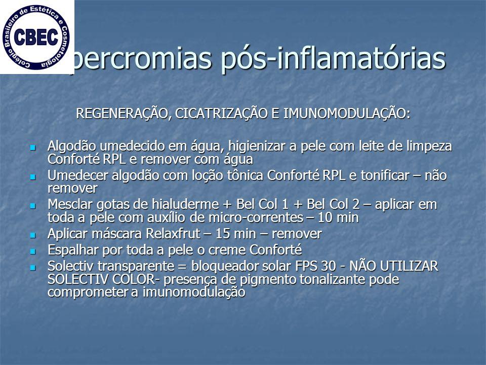 Hipercromias pós-inflamatórias REGENERAÇÃO, CICATRIZAÇÃO E IMUNOMODULAÇÃO: REGENERAÇÃO, CICATRIZAÇÃO E IMUNOMODULAÇÃO: Algodão umedecido em água, higienizar a pele com leite de limpeza Conforté RPL e remover com água Algodão umedecido em água, higienizar a pele com leite de limpeza Conforté RPL e remover com água Umedecer algodão com loção tônica Conforté RPL e tonificar – não remover Umedecer algodão com loção tônica Conforté RPL e tonificar – não remover Mesclar gotas de hialuderme + Bel Col 1 + Bel Col 2 – aplicar em toda a pele com auxílio de micro-correntes – 10 min Mesclar gotas de hialuderme + Bel Col 1 + Bel Col 2 – aplicar em toda a pele com auxílio de micro-correntes – 10 min Aplicar máscara Relaxfrut – 15 min – remover Aplicar máscara Relaxfrut – 15 min – remover Espalhar por toda a pele o creme Conforté Espalhar por toda a pele o creme Conforté Solectiv transparente = bloqueador solar FPS 30 - NÃO UTILIZAR SOLECTIV COLOR- presença de pigmento tonalizante pode comprometer a imunomodulação Solectiv transparente = bloqueador solar FPS 30 - NÃO UTILIZAR SOLECTIV COLOR- presença de pigmento tonalizante pode comprometer a imunomodulação