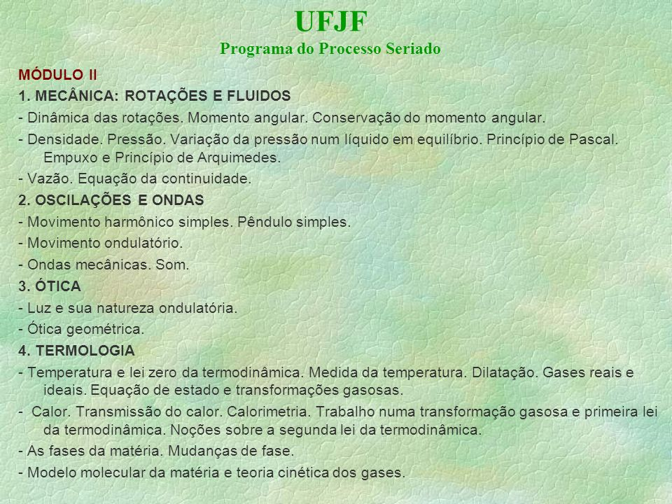 UFJF Programa do Processo Seriado MÓDULO II 1.