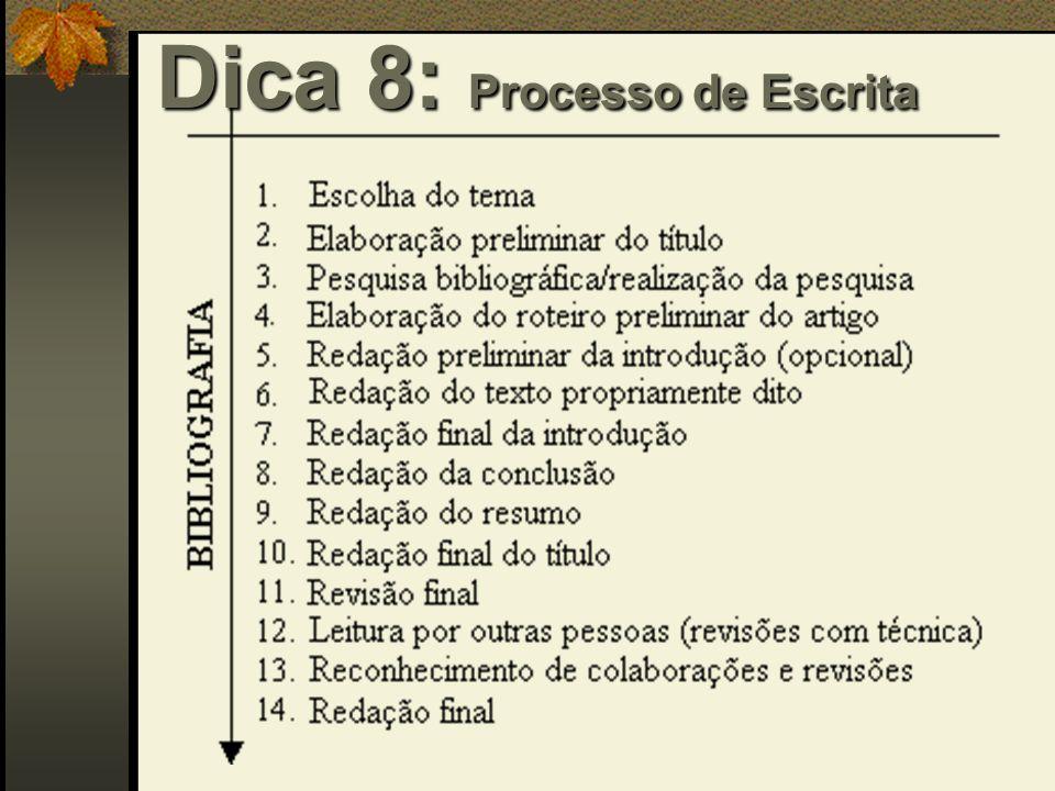 Dica 8: Processo de Escrita