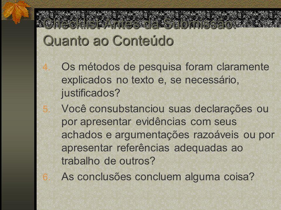 Checklist Antes da Submissão: Quanto ao Conteúdo 4.