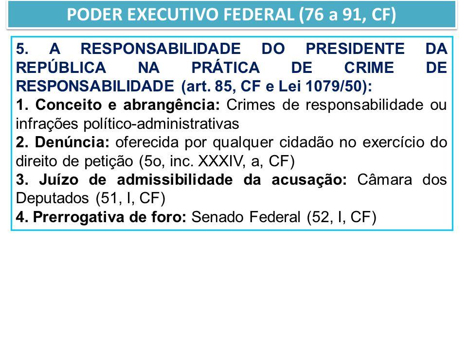 5.A RESPONSABILIDADE DO PRESIDENTE DA REPÚBLICA NA PRÁTICA DE CRIME DE RESPONSABILIDADE (art.