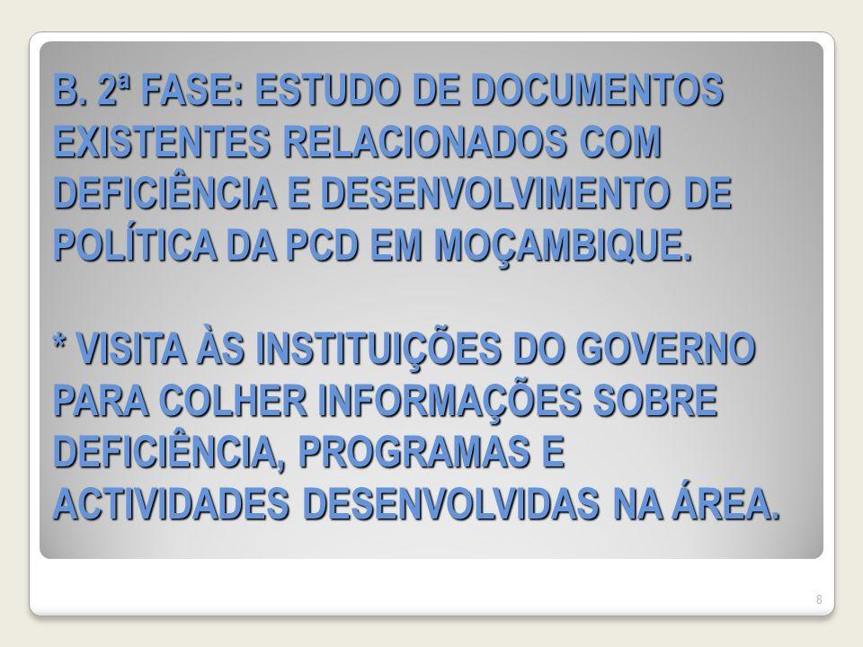 (continuação) * EXCLUSÃO DAS PCD NO SISTEMA DE DESENVOLVIMENTO POLÍTICO E ECONÓMICO * FALTA DE INTEGRAÇÃO DOS ASSUNTOS DE DEFICIÊNCIA EM TODOS OS PROGRAMAS, PLANOS E DESENVOLVIMENTO ESTRATÉGICOS DO GOVERNO (continuação) * EXCLUSÃO DAS PCD NO SISTEMA DE DESENVOLVIMENTO POLÍTICO E ECONÓMICO * FALTA DE INTEGRAÇÃO DOS ASSUNTOS DE DEFICIÊNCIA EM TODOS OS PROGRAMAS, PLANOS E DESENVOLVIMENTO ESTRATÉGICOS DO GOVERNO 19