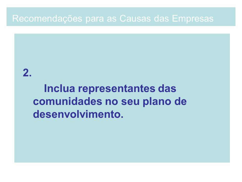 2. Inclua representantes das comunidades no seu plano de desenvolvimento. Recomendações para as Causas das Empresas