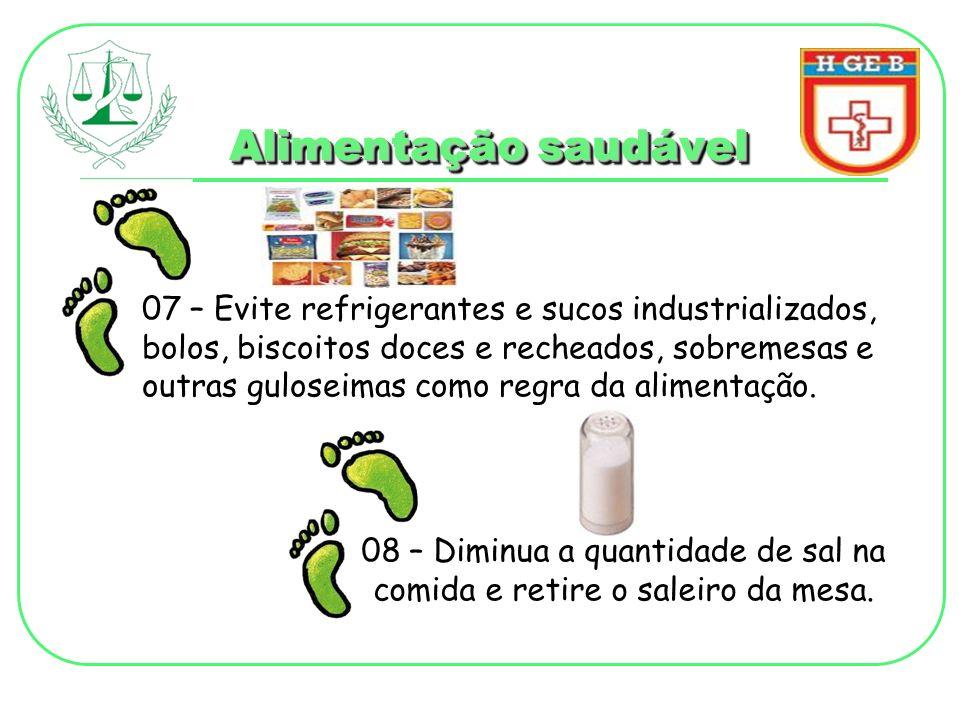 Alimentação saudável 07 – Evite refrigerantes e sucos industrializados, bolos, biscoitos doces e recheados, sobremesas e outras guloseimas como regra