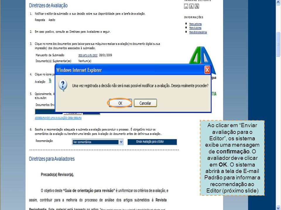 Ao clicar em Enviar avaliação para o Editor, os sistema exibe uma mensagem de confirmação.