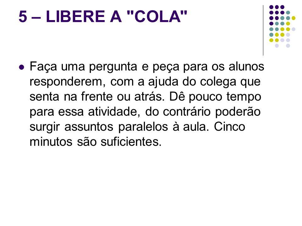 5 – LIBERE A
