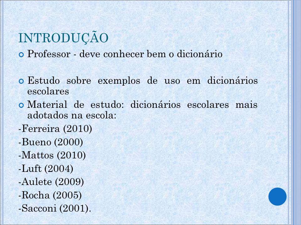 SELEÇÃO DO MATERIAL: (exemplos autênticos, exemplos fabricados, exemplos adaptados) Exemplos autênticos : selecionados a partir de corpora (textos escritos, literários ou não, ou textos orais) Pérez (2000, p.
