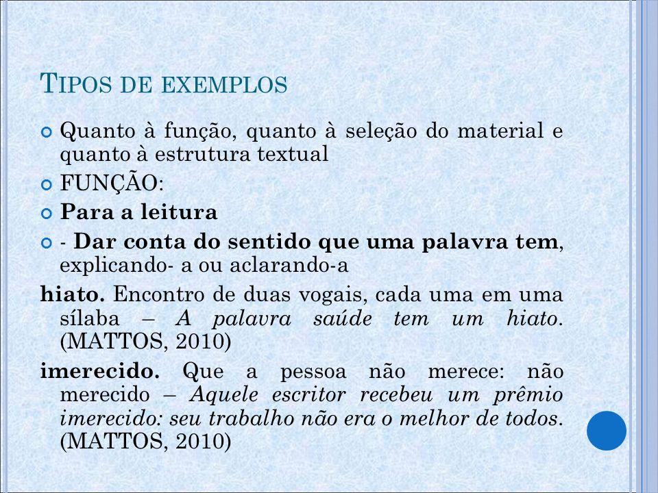 Neutralidade é um mito ao menos os dicionários escolares deveriam ajustar os exemplos aos princípios constitucionais e à declaração dos direitos humanos (Pérez, 2000, p.