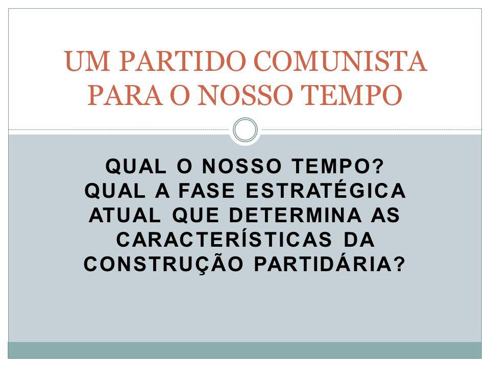 QUAL O NOSSO TEMPO.