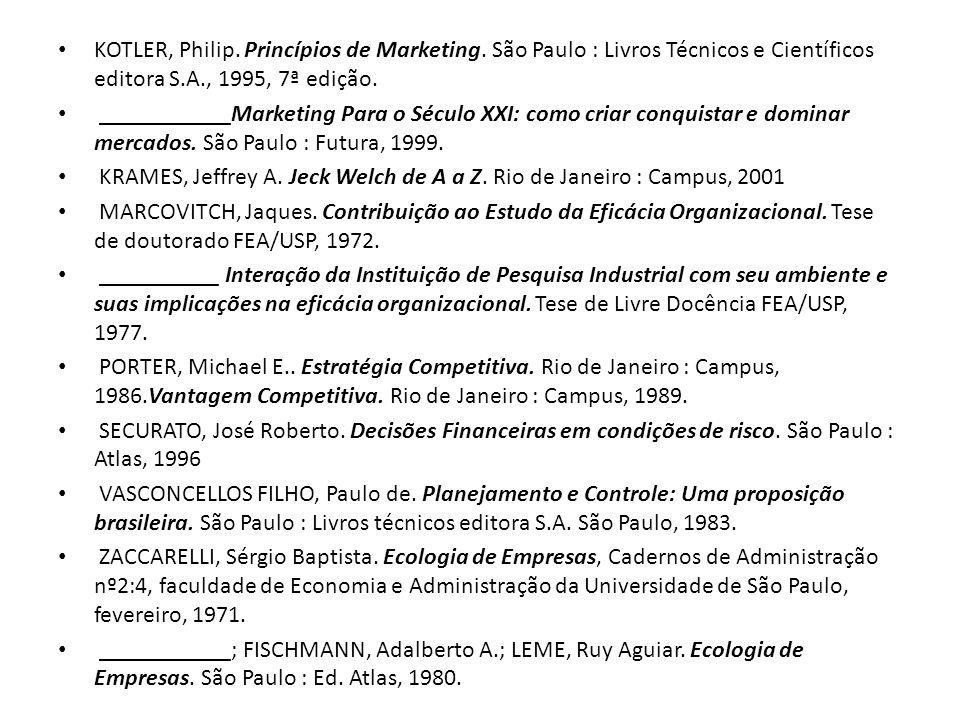 KOTLER, Philip.Princípios de Marketing.