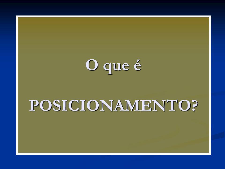 POSICIONAMENTO Aurélio Aurélio Verbo transitivo direto.