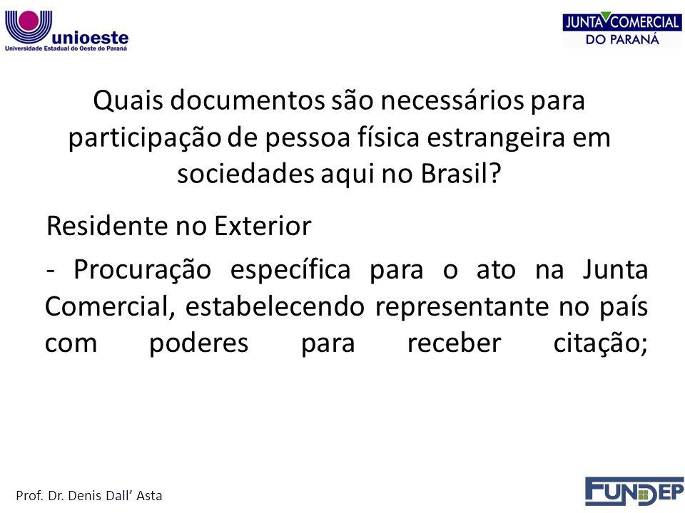 Quais documentos são necessários para participação de pessoa física estrangeira em sociedades aqui no Brasil.