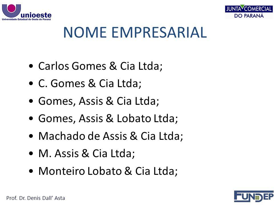 NOME EMPRESARIAL Carlos Gomes & Cia Ltda; C.