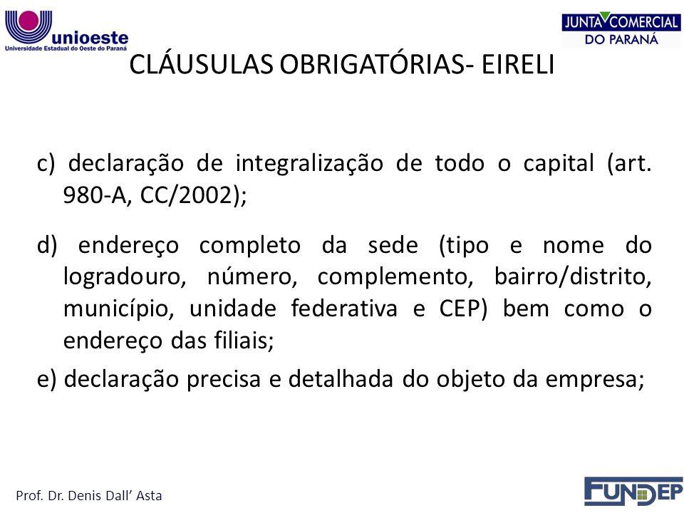 CLÁUSULAS OBRIGATÓRIAS- EIRELI c) declaração de integralização de todo o capital (art.