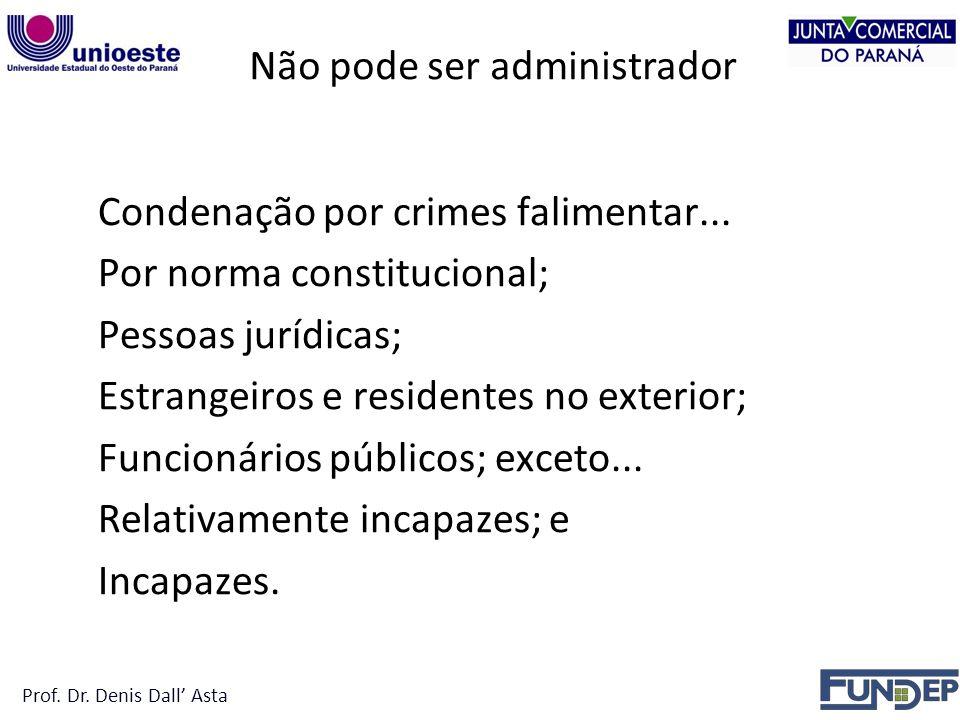 Não Pode Ser Administrador Condenação por crimes falimentar...