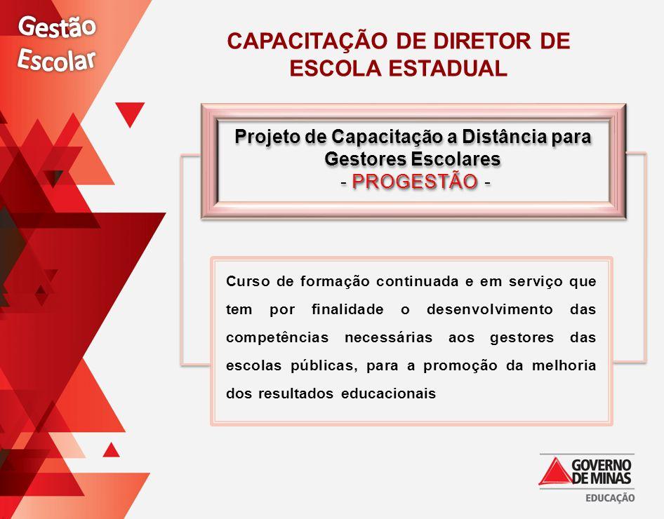 Projeto de Capacitação a Distância para Gestores Escolares PROGESTÃO - Projeto de Capacitação a Distância para Gestores Escolares PROGESTÃO - Curso de