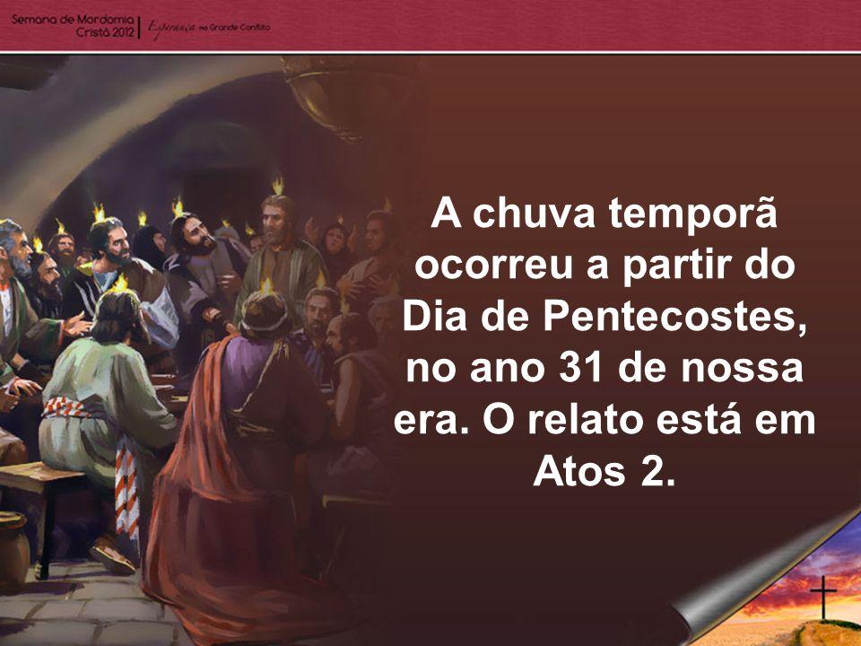 ...não reconheceremos as manifestações do Espírito Santo na chuva serôdia.