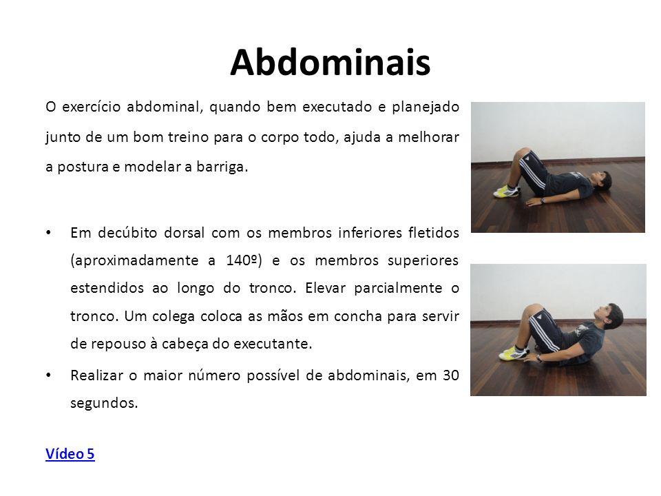 Abdominais O exercício abdominal, quando bem executado e planejado junto de um bom treino para o corpo todo, ajuda a melhorar a postura e modelar a ba
